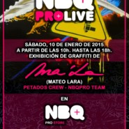 "10.01.15 – Exhibición Graffiti ""NBQ PROLIVE"" Barcelona"