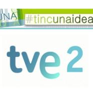 """16.03.14- Emisión de la entrevista """"TINC UNA IDEA"""" TVE (La 2)"""